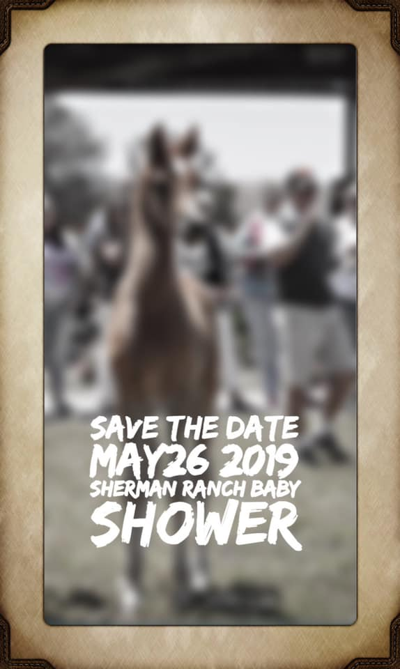 2019 Sherman Ranch Baby Shower & Open House