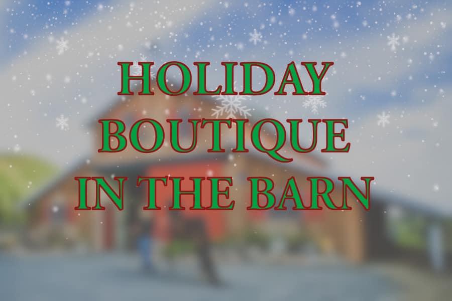2019 Holiday Barn Boutique at Sherman Ranch